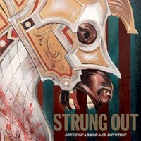 Strung Out, Songs of Armor and Devotion