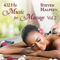 Steven Halpern, 432 Hz Music For Massage Vol. 2