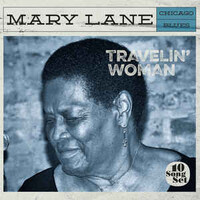Mary Lane, Travelin' Woman