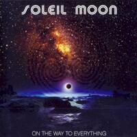 Soleil Moon, On The Way To Everything