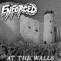 Enforced, At the Walls