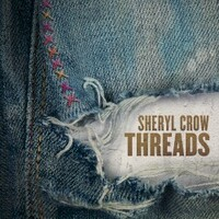 Sheryl Crow, Threads