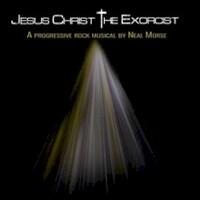 Neal Morse, Jesus Christ The Exorcist