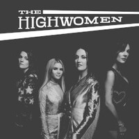 The Highwomen, The Highwomen