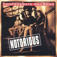 Confederate Railroad, Notorious