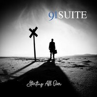 91 Suite, Starting All Over
