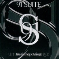 91 Suite, Times They Change