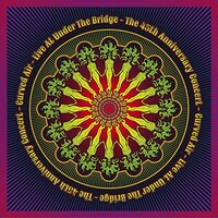 Curved Air, Live at Under the Bridge: The 45th Anniversary Concert