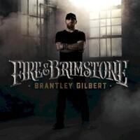 Brantley Gilbert, Fire & Brimstone