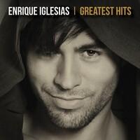 Enrique Iglesias, Greatest Hits