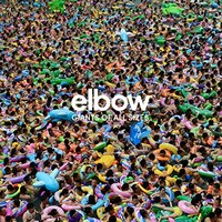 Elbow, Giants of All Sizes