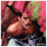 Freddie Mercury, Never Boring