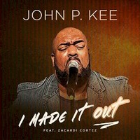 John P. Kee, I Made It Out