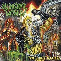 Municipal Waste, The Last Rager