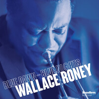 Wallace Roney, Blue Dawn - Blue Nights