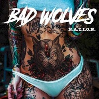 Bad Wolves, N.A.T.I.O.N.
