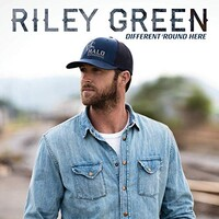 Riley Green, Different 'Round Here