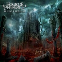 Hour of Penance, Misotheism