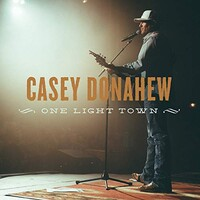 Casey Donahew, One Light Town