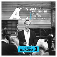 Alex Christensen & The Berlin Orchestra, Classical 90s Dance 3