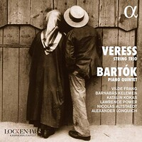 Vilde Frang, Veress String Trio / Bartok Piano Quintet