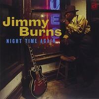 Jimmy Burns, Night Time Again