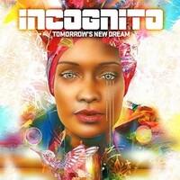 Incognito, Tomorrow's New Dream