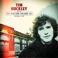 Tim Buckley, Live At The Electric Theater Co. Chicago, 1968