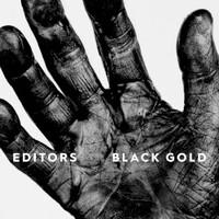 Editors, Black Gold