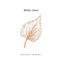 Molly-Anne, Autumn Leaves
