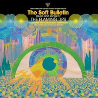 The Flaming Lips, The Soft Bulletin: Recorded Live At Red Rocks With The Colorado Symphony Orchestra