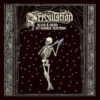 Tribulation, Alive & Dead at Sodra Teatern