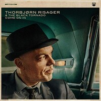 Thorbjorn Risager & the Black Tornado, Come On In