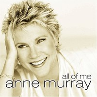 Anne Murray, All of Me