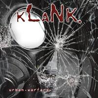 Klank, Urban Warfare