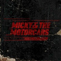 Micky & the Motorcars, Long Time Comin'