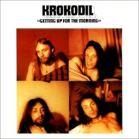 Krokodil,  Getting Up For The Morning