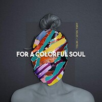 Anika Nilles, For a Colorful Soul (feat. Nevell)