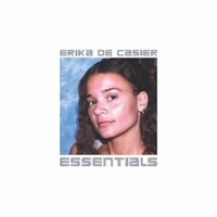 Erika de Casier, Essentials