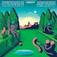 The Mattson 2, Paradise