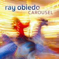 Ray Obiedo, Carousel