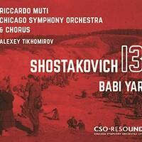 Alexey Tikhomirov, Chicago Symphony Orchestra, Chicago Symphony Chorus & Riccardo Muti, Shostakovich: Symphony No. 13, Babi Yar