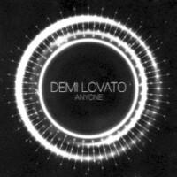 Demi Lovato, Anyone