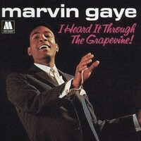 Marvin Gaye, I Heard It Through The Grapevine!