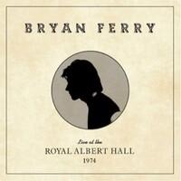 Bryan Ferry, Live at the Royal Albert Hall, 1974