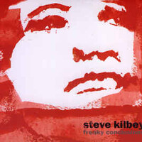 Steve Kilbey, Freaky Conclusions