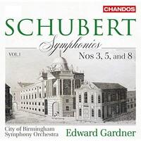 City of Birmingham Symphony Orchestra, Edward Gardner, Schubert: Symphonies, Vol. 1