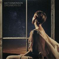 Kat Edmonson, Dreamers Do
