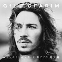 Gil Ofarim, Alles auf Hoffnung