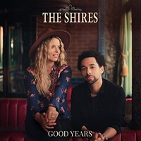 The Shires, Good Years